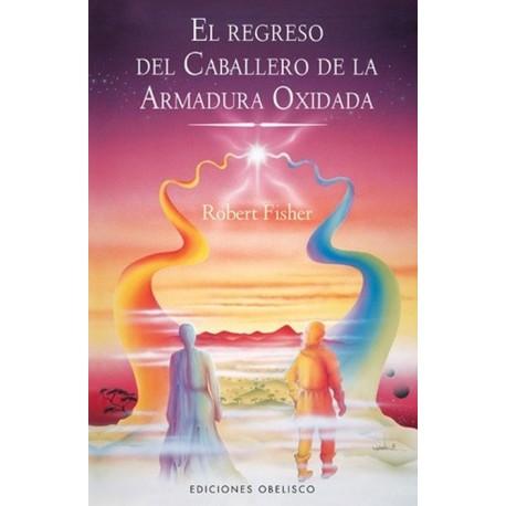 REGRESO DEL CABALLERO ARMADURA OXIDADA