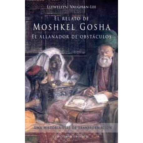 RELATO DE MOSHKEL GOSHA: EL ALLANADOR DE OBSTACULOS