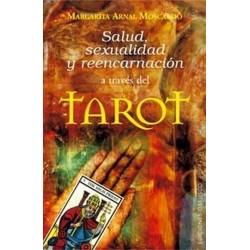 SALUD SEXUALIDAD Y REENCARNACION ATRAVES DEL TAROT