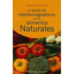 SECRETO DEL ELECTROMAGNETISMO DE LOS ELEMENTOS NATURALES EL