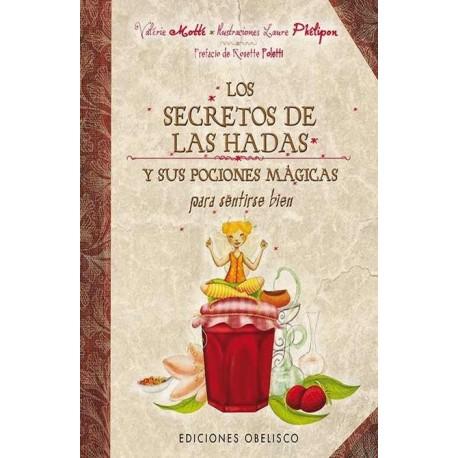 SECRETOS DE LAS HADAS LOS. Y sus pociones mágicas