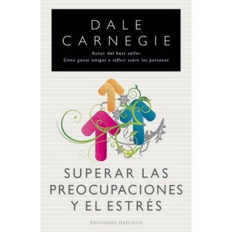 SUPERAR LAS PREOCUPACIONES Y EL ESTRES