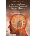 ME HE TRATADO CON LA NUEVA MEDICINA DEL DOCTOR HAMER