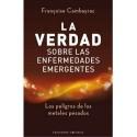VERDAD SOBRE LAS ENFERMEDADES EMERGENTES