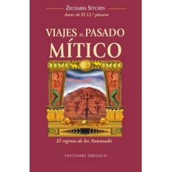 VIAJES AL PASADO MITICO