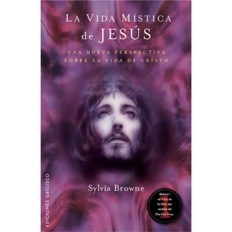 VIDA MISTICA DE JESUS LA
