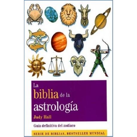 BIBLIA DE LA ASTROLOGIA LA