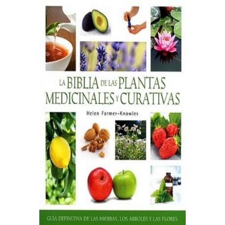 BIBLIA DE LAS PLANTAS MEDICINALES Y CURATIVAS LA