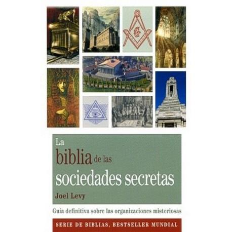 BIBLIA DE LAS SOCIEDADES SECRETAS LA