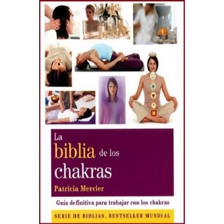 BIBLIA DE LOS CHAKRAS LA