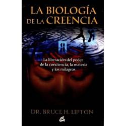 BIOLOGIA DE LA CREENCIA LA