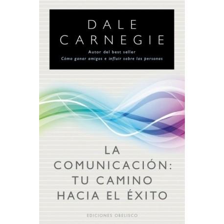 COMUNICACION LA: Tu Camino hacia el Exito