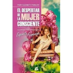 DESPERTAR DE LA MUJER CONSCIENTE EL