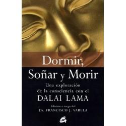 DORMIR SOÑAR Y MORIR