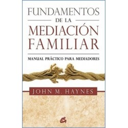 FUNDAMENTOS DE LA MEDIACION FAMILIAR