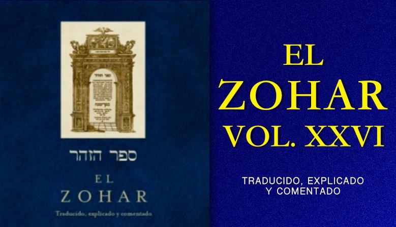 ZOHAR EL VOL. XXVI