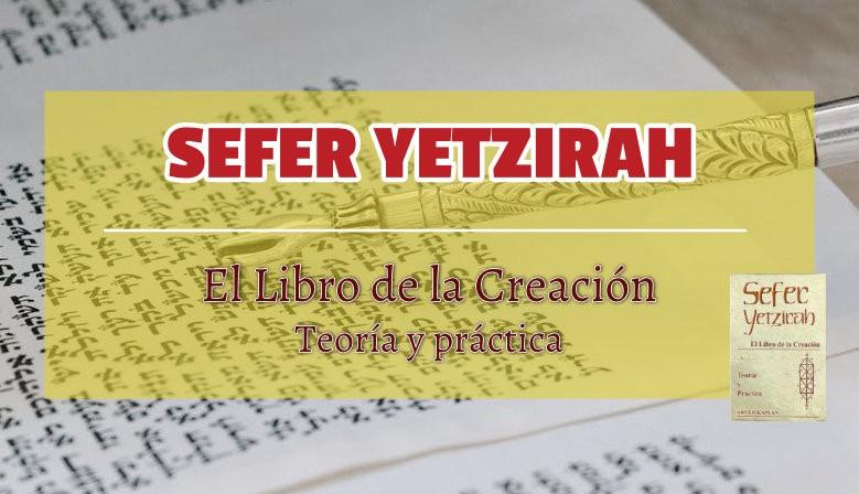 SEFER YETZIRAH. EL LIBRO DE LA CREACION
